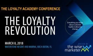 2018 Loyalty Academy Conference - The Loyalty Revolution